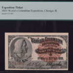 1893 World's Columbian Exposition Ticket - Columbus PCGS CU63 Choice New PPQ for sale 741997 - Face
