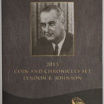 2015 Lyndon B Johnson Coin and Chronicles Set for sale cover