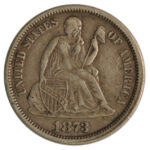 1873 Liberty Seated Dime no arrows ef for sale w1920 obverse